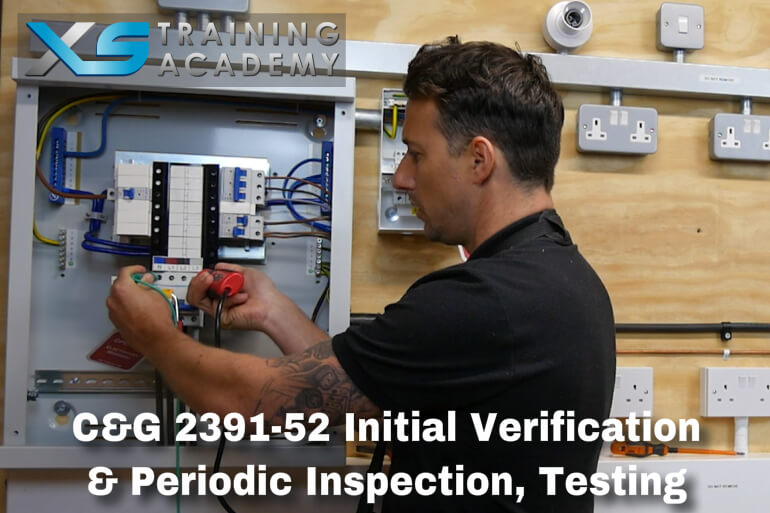 C&G 2391-52 Initial Verification and Periodic Inspection, Testing (Online Course + Exams)