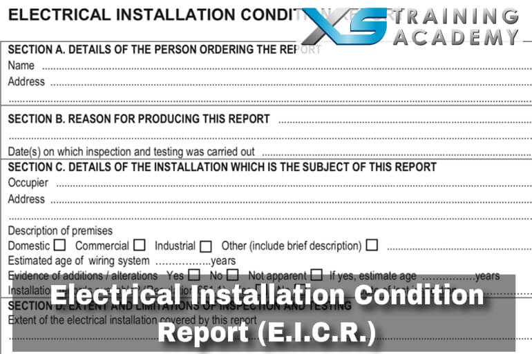 E.I.C.R – Electrical Inspection Condition Report