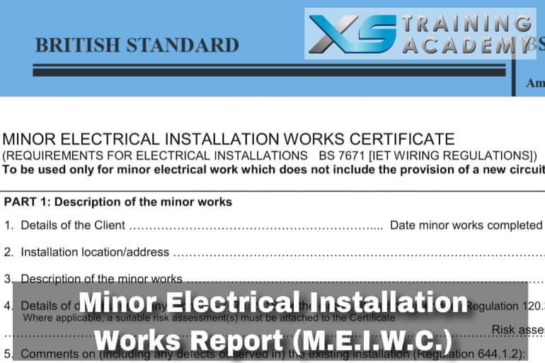 M.E.I.W.C – Minor Electrical Installation Works Certificate