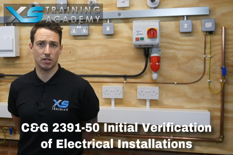 C&G 2391-50 Initial Verification of Electrical Installations (Online Course + Exams)