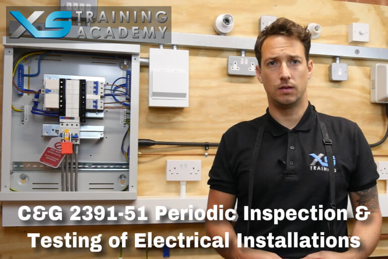 C&G 2391-51 Periodic Inspection and Testing of Electrical Installations (Online Course)